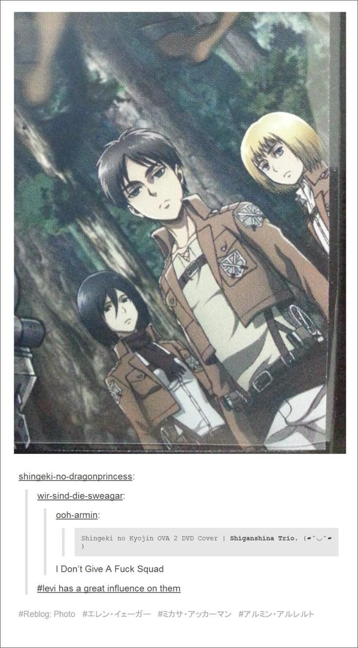 Levi has had a great influence on them. XD