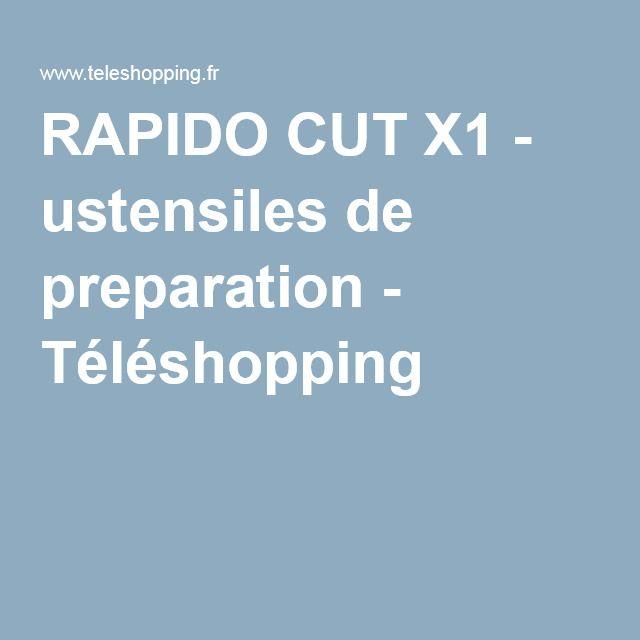 RAPIDO CUT X1 - ustensiles de preparation - Téléshopping