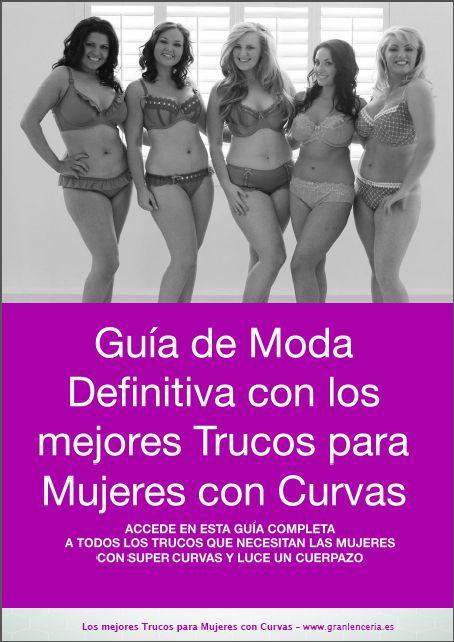 guía de moda para mujeres con super curvas