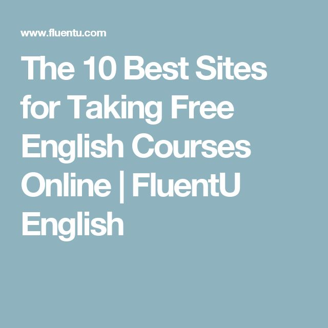 The 10 Best Sites for Taking Free English Courses Online | FluentU English