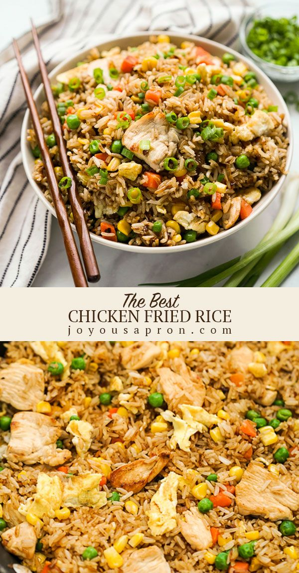 Easy Chicken Fried Rice The Best Fried Rice Recipe Joyous Apron Recipe Easy Rice Recipes Best Fried Rice Recipe Chicken Dinner Recipes
