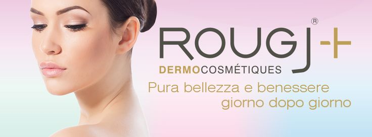Rougj Dermocosmétique | SkinCare Pura bellezza e benessere giorno dopo giorno