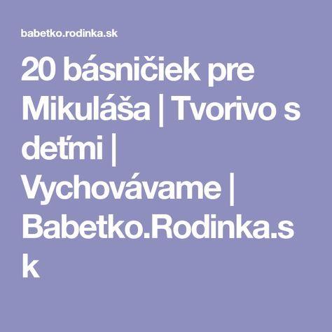 20 básničiek pre Mikuláša   Tvorivo s deťmi   Vychovávame   Babetko.Rodinka.sk