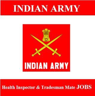 Indian Army Recruitment 2017 | Health Inspector & Tradesman Mate Jobs | Sarkari Naukri
