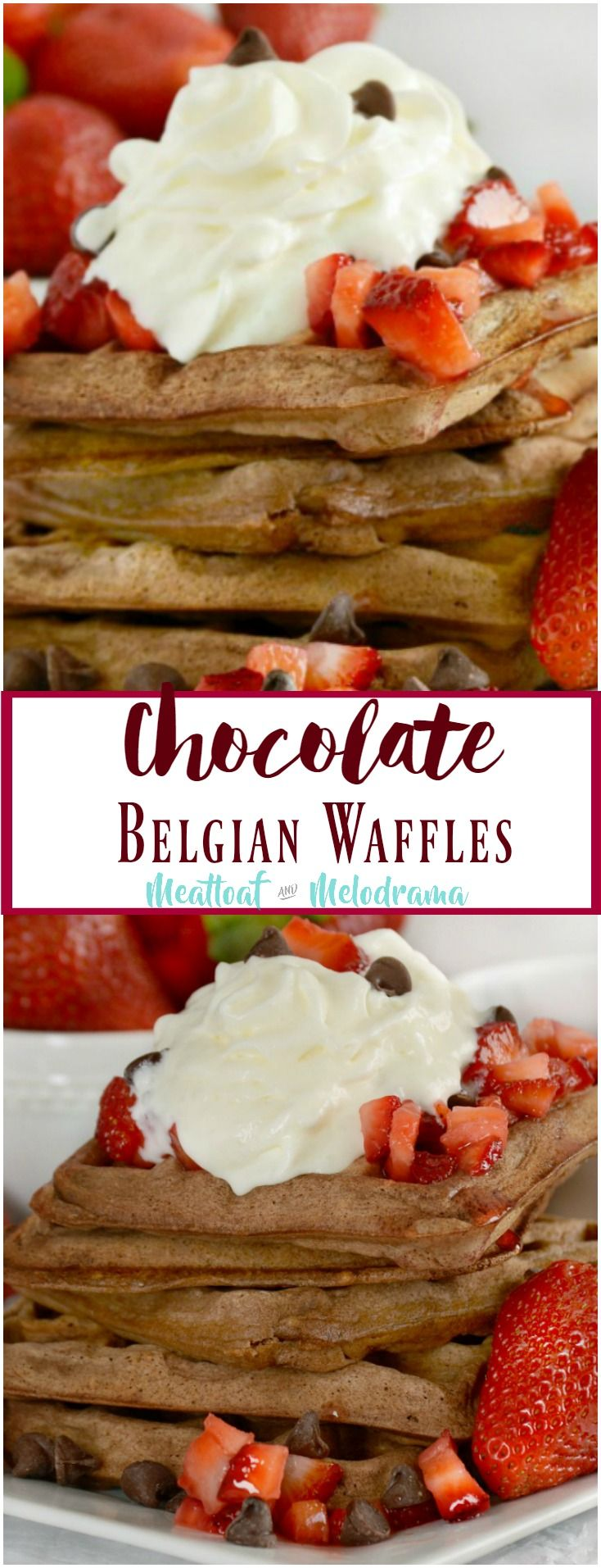 Easy Chocolate Belgian Waffles - Topped with macerated strawberries and whipped cream, these are perfect for a special breakfast or brunch, especially Valentine's Day, Mother's Day or birthdays! From Meatloaf and Melodrama