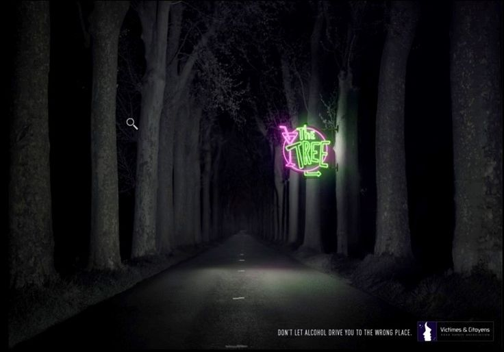 """""""Don't let alcohol drive you to the wrong place"""". Betc Paris for Victimes & Citoyens. #Tree #Drinking #Driving #GoodAd"""