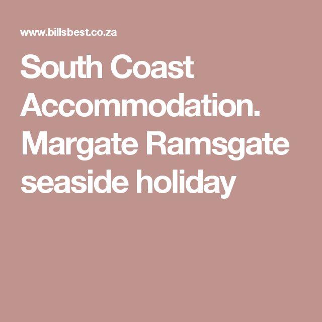 South Coast Accommodation. Margate Ramsgate seaside holiday