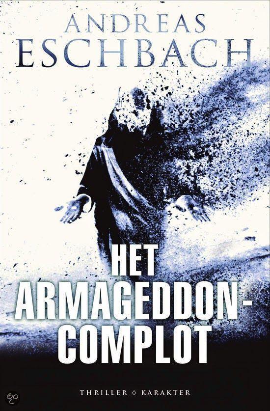 De Thriller: dé site voor recensies, achtergronden en meer: Andreas Eschbach - Het Armageddon complot **½