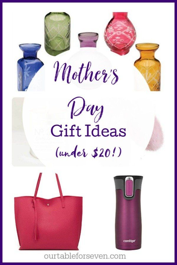 Mother S Day Gift Ideas For Under 20 Table For Seven On The Blog