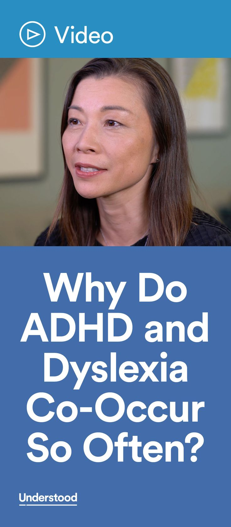 Watch as Fumiko Hoeft, M.D., Ph.D., professor of psychiatry at the Weill Institute for Neurosciences at UCSF, breaks down some of the possible reasons for ADHD and dyslexia co-occurrence.