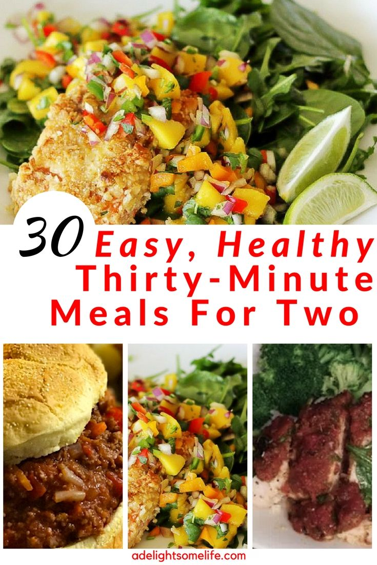 30 Easy Healthy Thirty Minute Meals For Two Receips Recipes