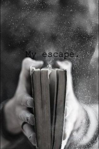 I DO LOVE ESCAPING TO THE MY OWN MIND INSIDE THE BOOKS..