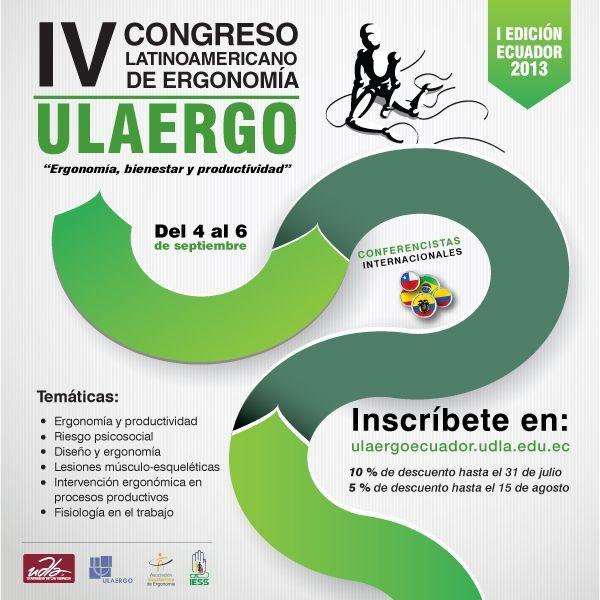 """""""Ergonomía, bienestar y Productividad"""", ULAERGO: IV CONGRESO Latinoamericano de Ergonomía del 4 al 6 de septiembre. Más información e inscripciones en: http://ulaergoecuador.udla.edu.ec/"""