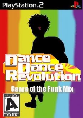 GAARA OF THE FUNK  DDR rated A (A= Naruto Abridged)