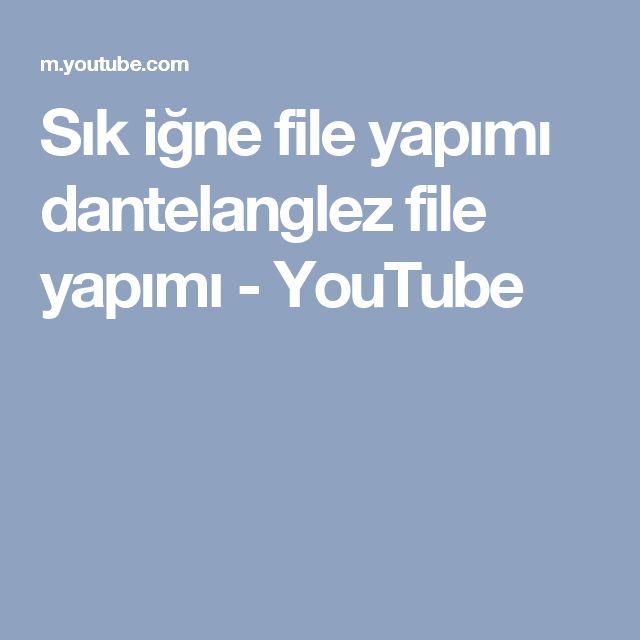 Sık iğne file yapımı dantelanglez file yapımı - YouTube