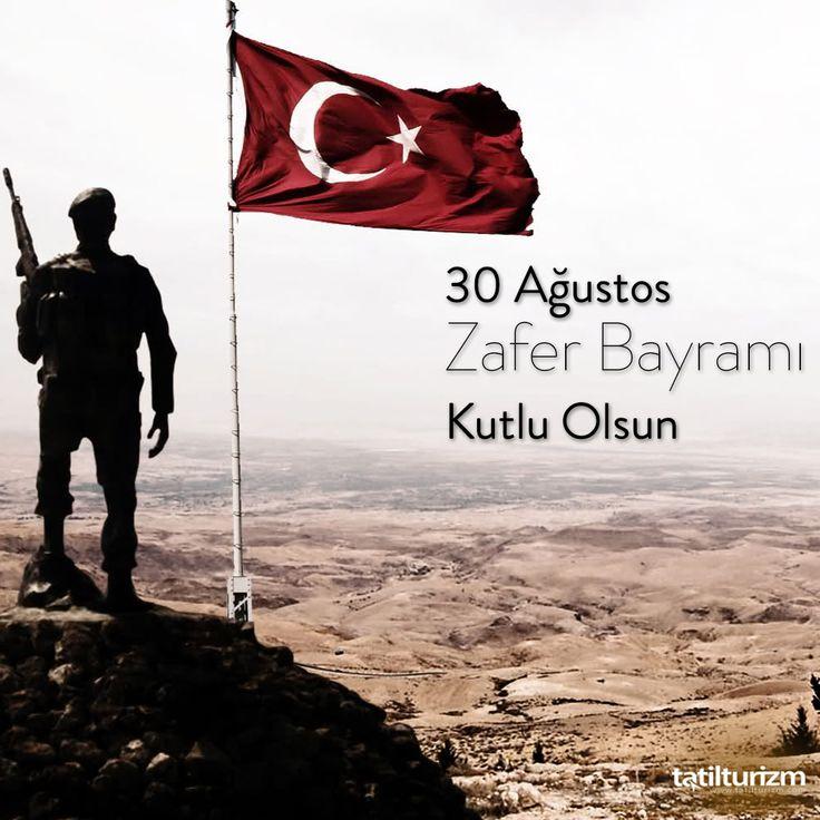 30 Ağustos Zafer Bayramı'mız Kutlu Olsun!  #tatilturizm #30ağustos #30AğustosZaferBayramı