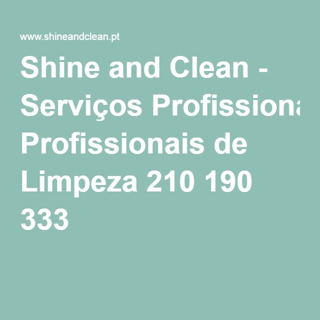 Shine and Clean - Serviços Profissionais de Limpeza 210 190 333