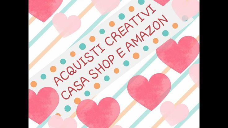 ACQUISTI CREATIVI,  DA CASA  SHOP E AMAZON