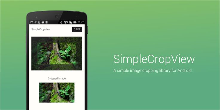 SimpleCropView - A simple image cropping library for Android.
