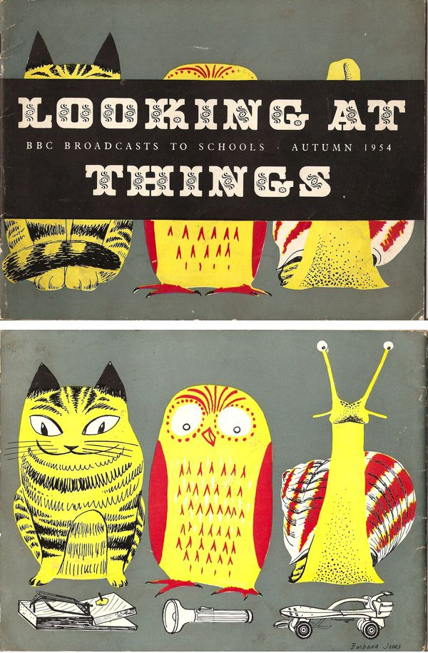 """Front and Back Cover of """"""""Looking at Things"""" a BBC publication for each school term. From Graphis Annual 1955/56"""" Illustrated by Barbara Jones"""