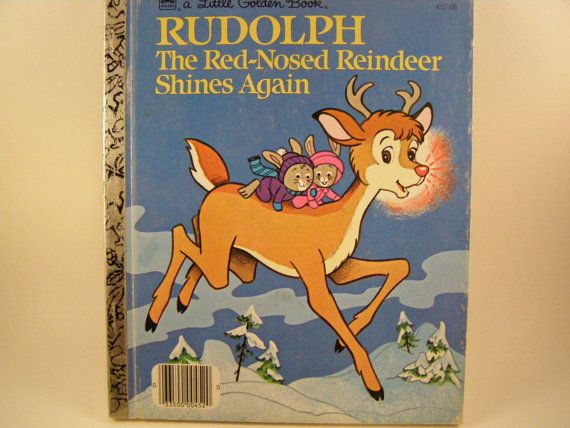 Rudolph the RedNosed Reindeer Shines Again by innerchildbooks, $3.00