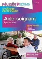 Aide-soignant : épreuve orale / Joseph Autori, Anne-Laure Moignau, Valérie Villemagne ; sous la direction de Anne Ducastel - Nouvelle édition, Foucher, 2016 BU LILLE 1, Cote 610.73 AUT http://catalogue.univ-lille1.fr/F/?func=find-b&find_code=SYS&adjacent=N&local_base=LIL01&request=000628079