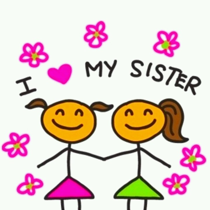 Sis Love My Com: I Love My Sister!......she Got Me Through More Than One