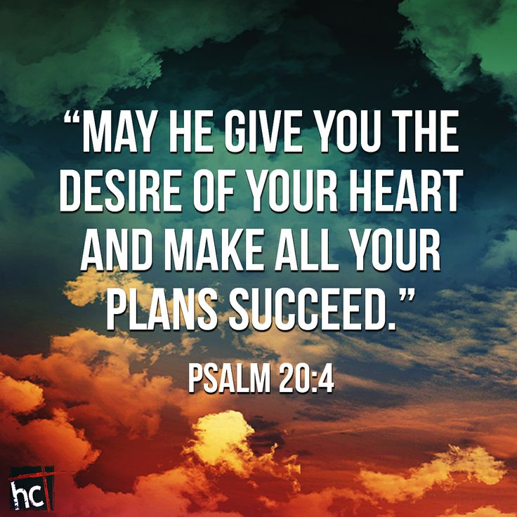 Love Quotes About Life: Bible Verse ~ Psalm 20:4