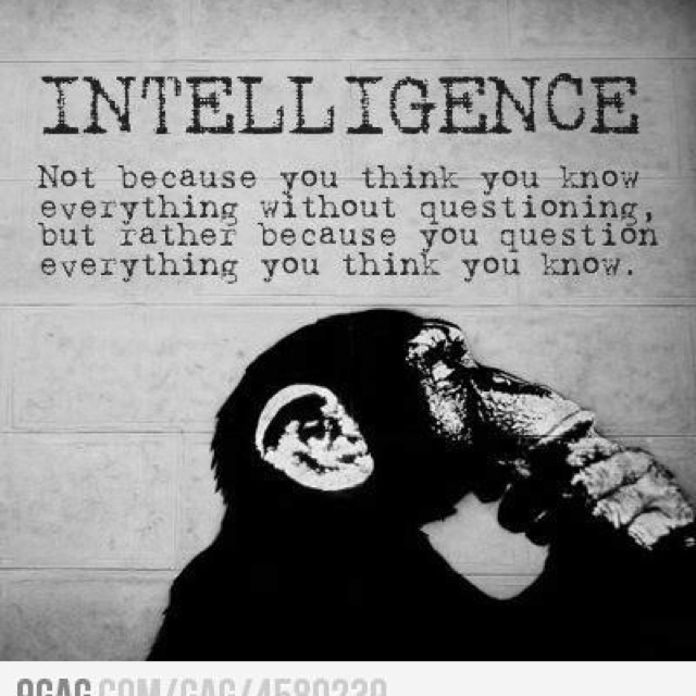 Always question, always dig, don't trust what lies at the surface without digging beneath for confirmation and evidence.