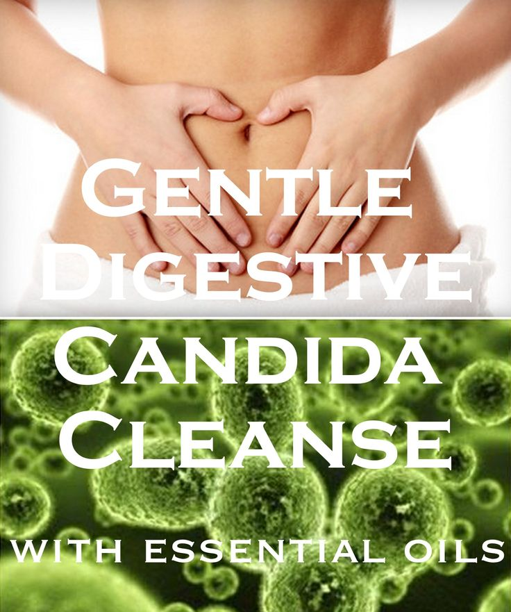 Gentle Digestive Candida Cleanse with Essential Oils and Probiotics