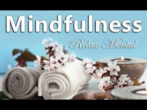 Aliviar el Estres y la Ansiedad / MEDITAR con CONCIENCIA PLENA / Relajacion Mental - YouTube