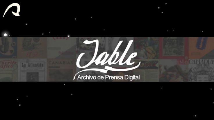 JABLE: ARCHIVO DE PRENSA DIGITAL (2017). Video de promoción de 'JABLE': Archivo de prensa digital de Canarias. 'Jable' incluye prensa y revistas de información general, publicadas a partir de 1808, digitalizadas por la Biblioteca Universitaria, lo cual  permite el acceso a millones de páginas. Adaptado recientemente a dispositivos móviles.