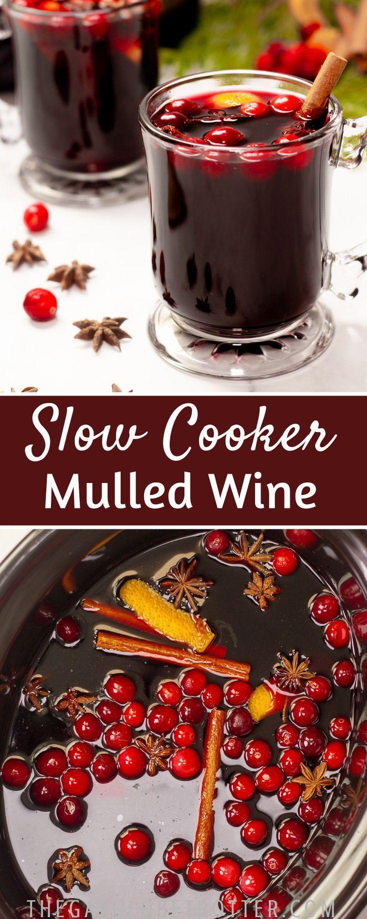Slow Cooker Mulled Wine Mulled Wine Slow Cooker Mulled Wine Recipe Crockpot Holiday Favorite Recipes