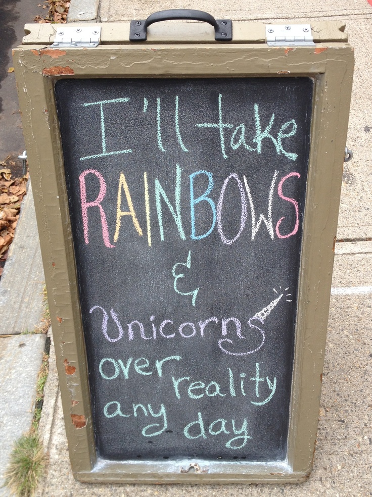 Rainbows & unicorns :)