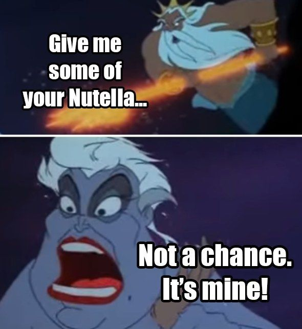 The confrontation. | 17 Disney Nutella Memes Guaranteed To Make You Laugh Out Loud