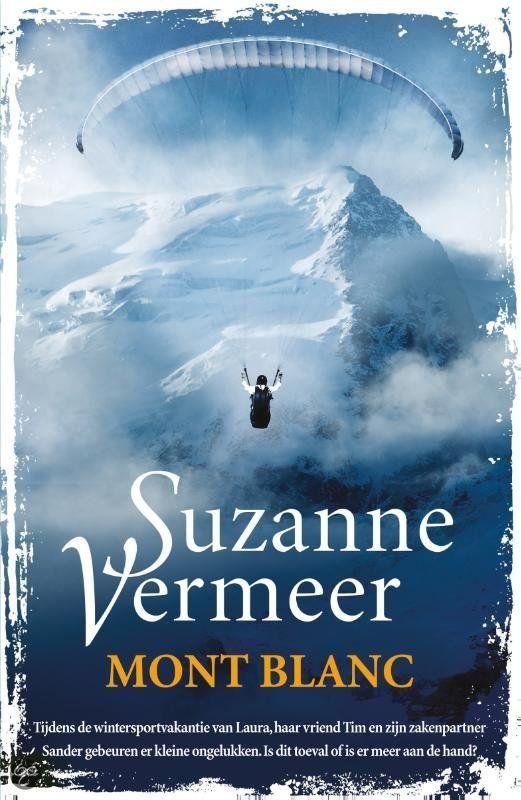 bol.com | Mont blanc, Suzanne Vermeer | 9789400504707 | Boeken