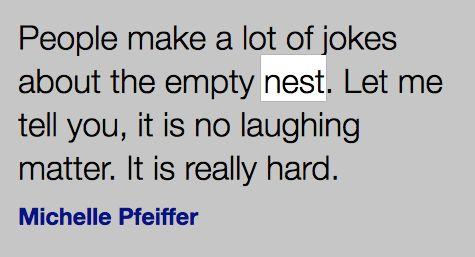 A 'Nest' Quote, by My Empty Nest in Lake Kiowa, TX