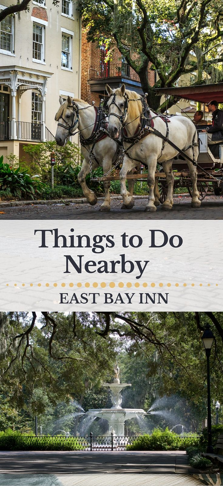 Things To Do in Savannah near The East Bay Inn --- You'll never run out of things to do in Savannah. From horse-drawn carriage rides and ghost tours to museum visits and day-trips to the beach, Savannah offers a long list of attractions and activities for every member of your group.  And, it's all easily accessible from East Bay Inn's perfect downtown location. Here's a list of things most guests like to do when they stay at East Bay Inn.
