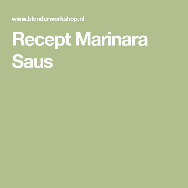 Recept Marinara Saus