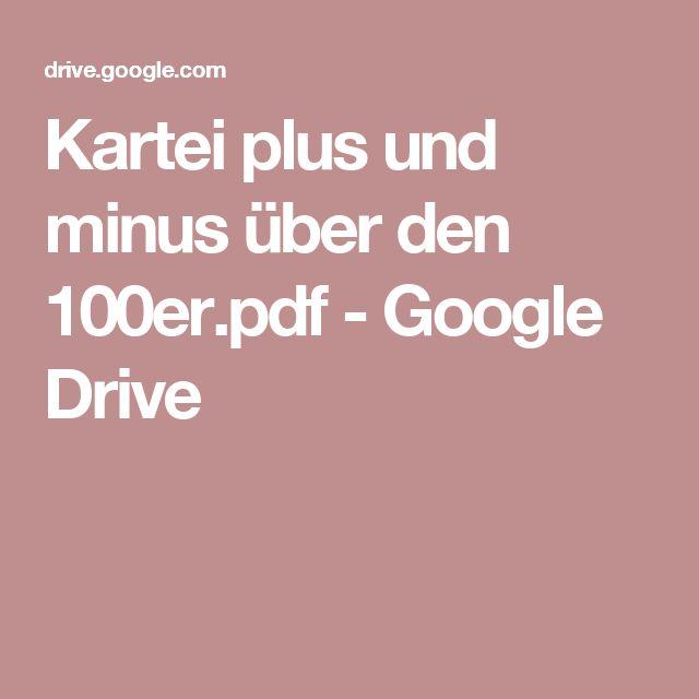 Kartei plus und minus über den 100er.pdf - Google Drive