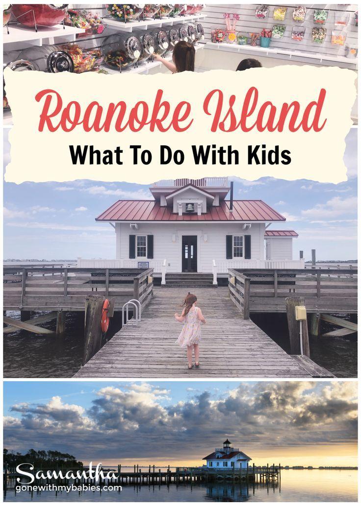 19 Things To Do On Roanoke Island North Carolina Gone With My Babies Roanoke Island North Carolina Travel Family Travel