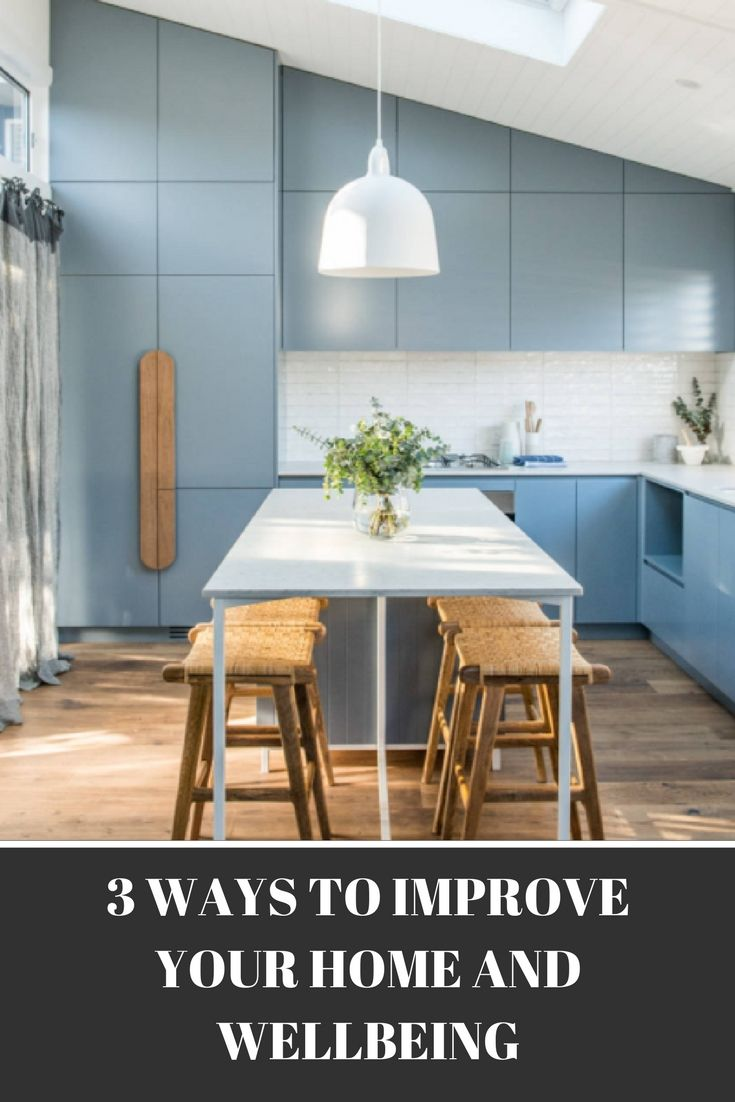 simple ways to improve your home and wellbeing