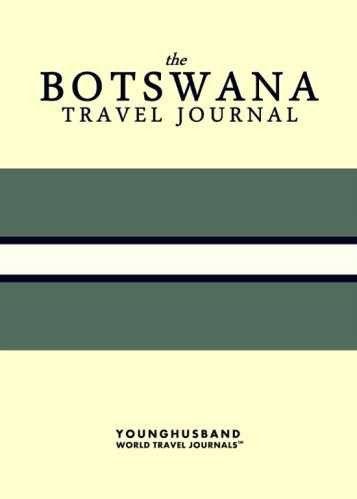 The Botswana Travel Journal