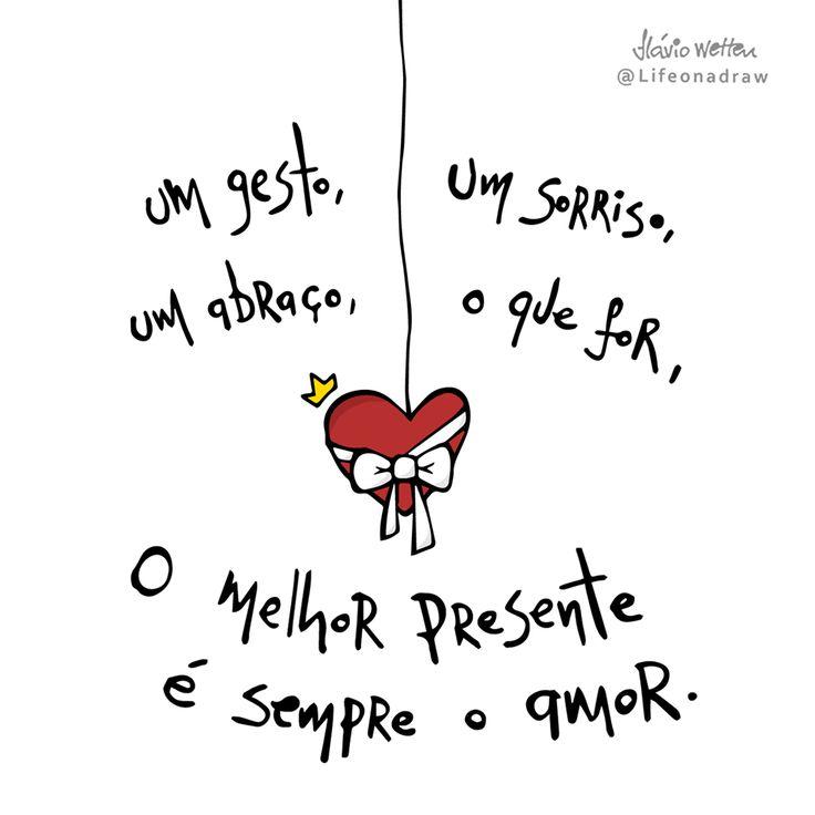 O melhor presente é sempre o amor