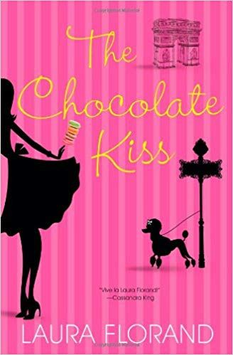 ef9e2ee4fa0 The Chocolate Kiss (Amour et Chocolat)  Laura Florand  9780758269416   Amazon.com  Books