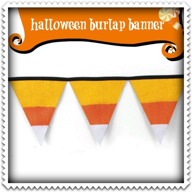 #Halloween #burlap banner :) #candycorn