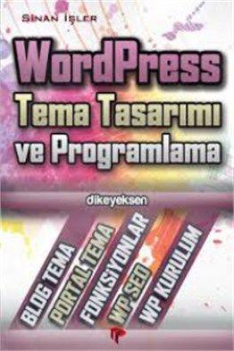 WordPress Tema Tasarımı ve Programlama Dikeyeksen Yayınları