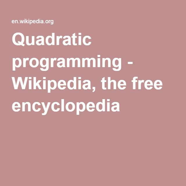 Quadratic programming - Wikipedia, the free encyclopedia