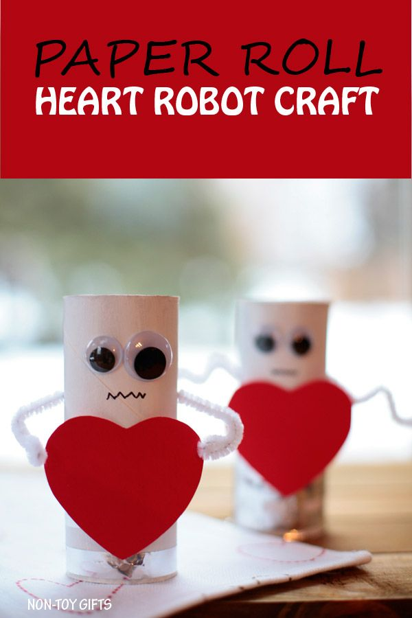 Heart Robots   An Easy Valentine Crafts For Kids. Made With Paper Roll.  Toddlers