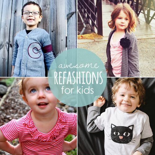 10 Awesome Refashions for Kids